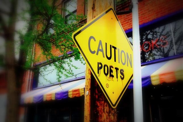 Caution...Poets